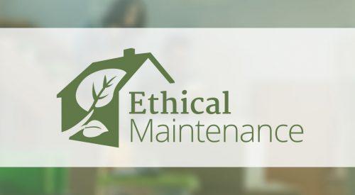Ethical Maintenance